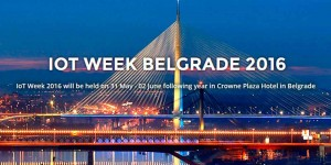 THE INTERNET OF THINGS WEEK 2016 BELGRADE @ Belgrado | Belgrado | Serbia